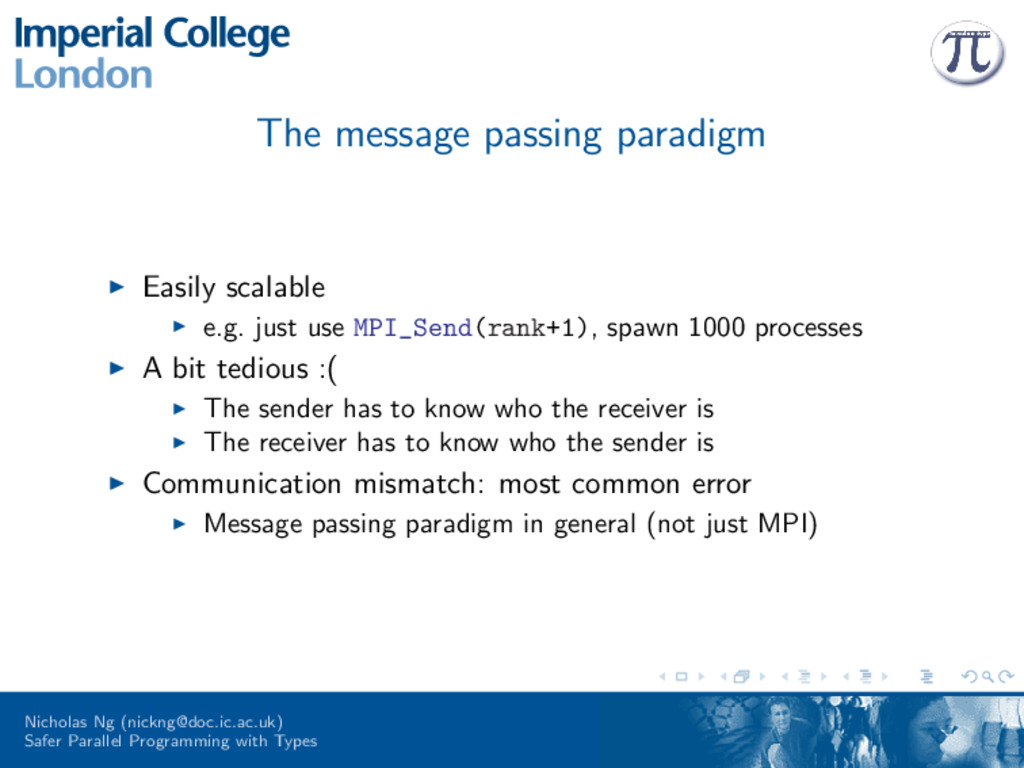 The message passing paradigm Easily scalable e....