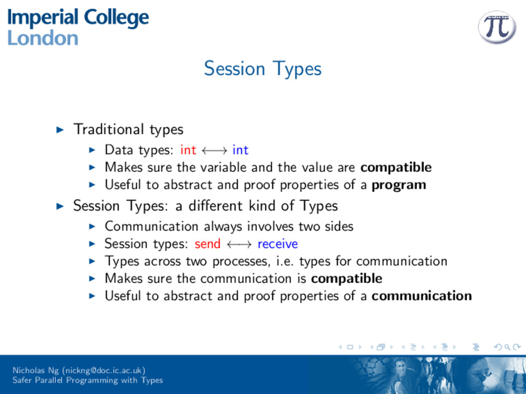 Session Types Traditional types Data types: int...