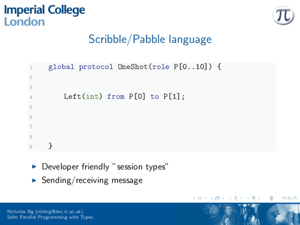 Scribble/Pabble language 1 global protocol OneS...
