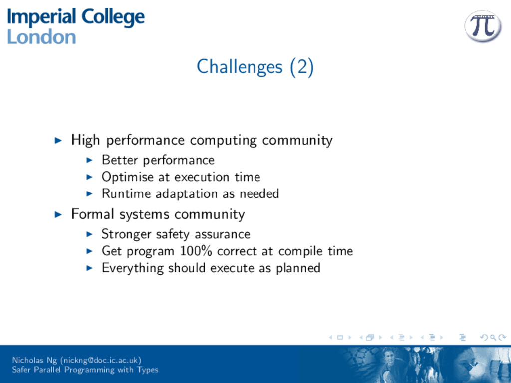 Challenges (2) High performance computing commu...