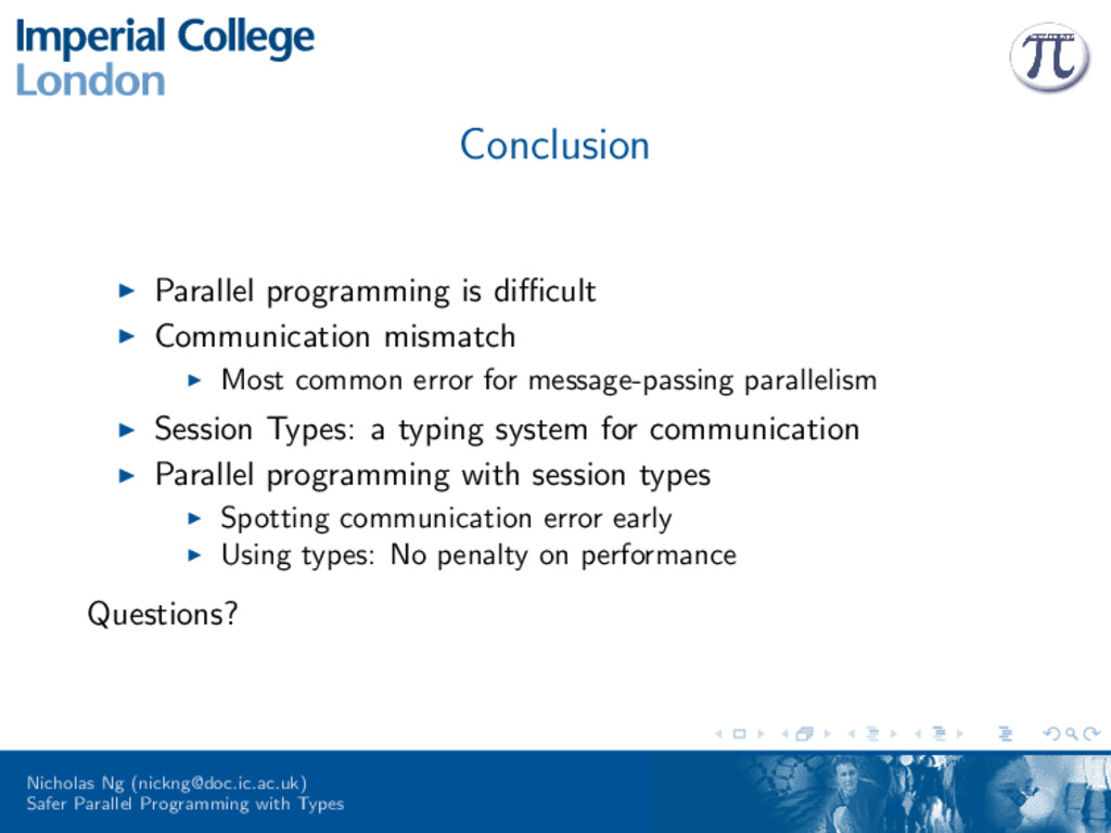 Conclusion Parallel programming is difficult Comm...