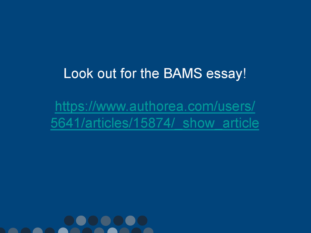 Look out for the BAMS essay! https://www.author...