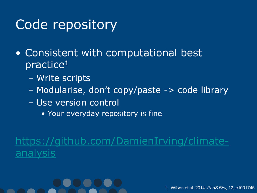 Code repository •  Consistent with computationa...