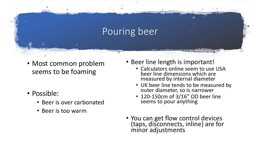 Pouring beer • Most common problem seems to be ...