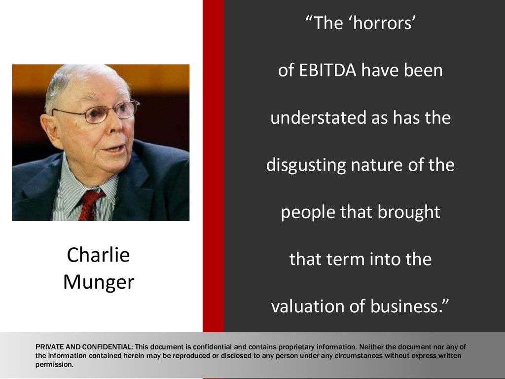 """The 'horrors' of EBITDA have been understated ..."