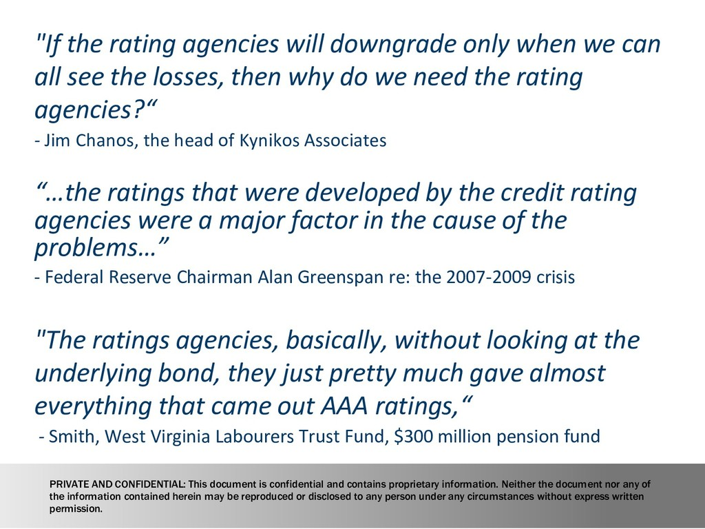 "6 ""If the rating agencies will downgrade only w..."