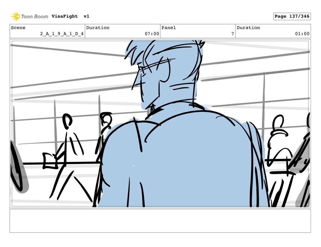 Scene 2_A_1_9_A_1_D_4 Duration 07:00 Panel 7 Du...