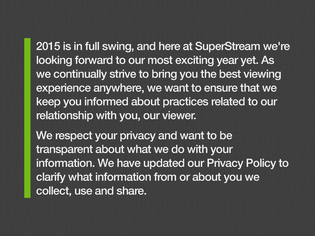 2015 is in full swing, and here at SuperStream ...
