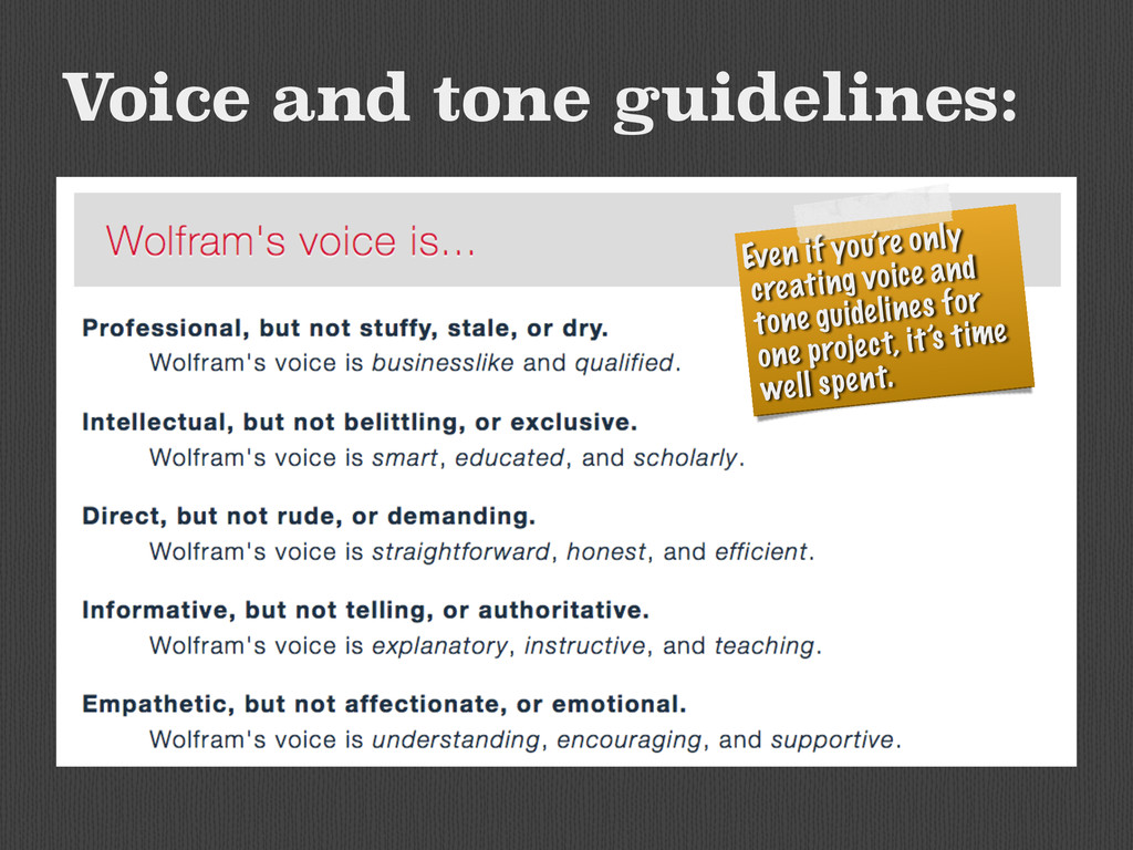 Voice and tone guidelines: Even if you're only ...