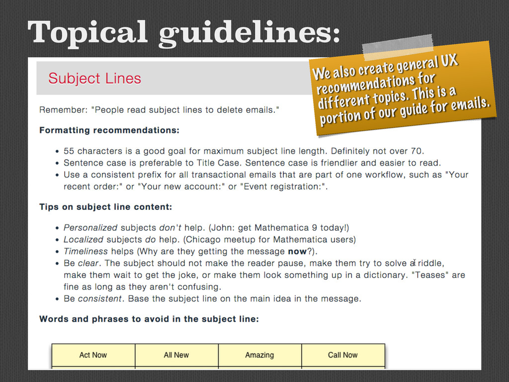 Topical guidelines: We also create general UX r...