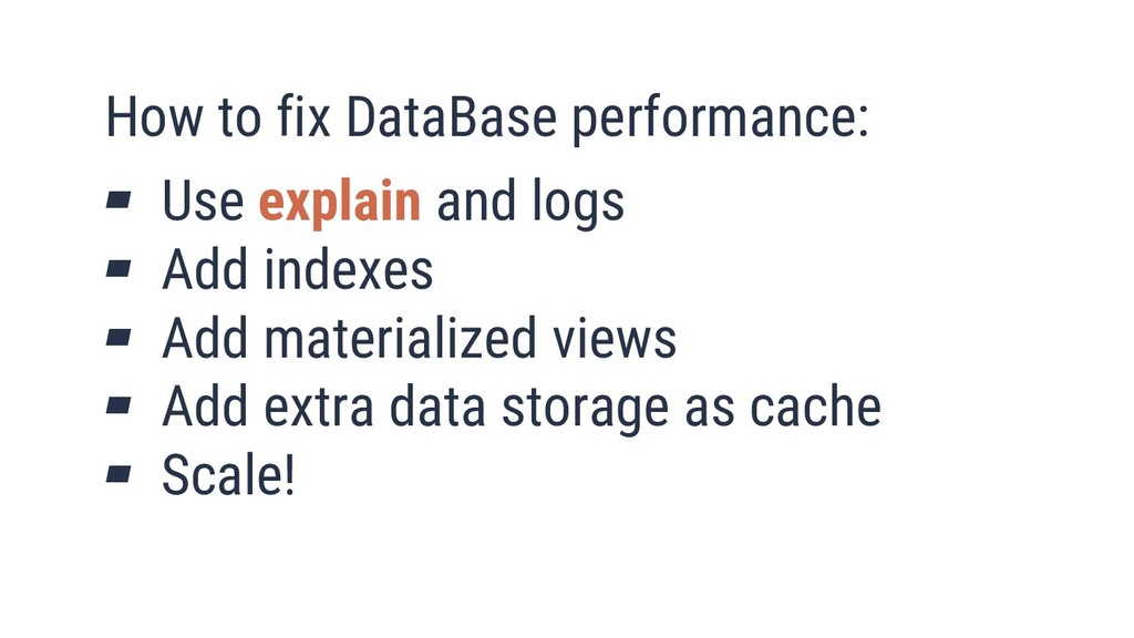 21 How to fix DataBase performance: ▰ Use expla...