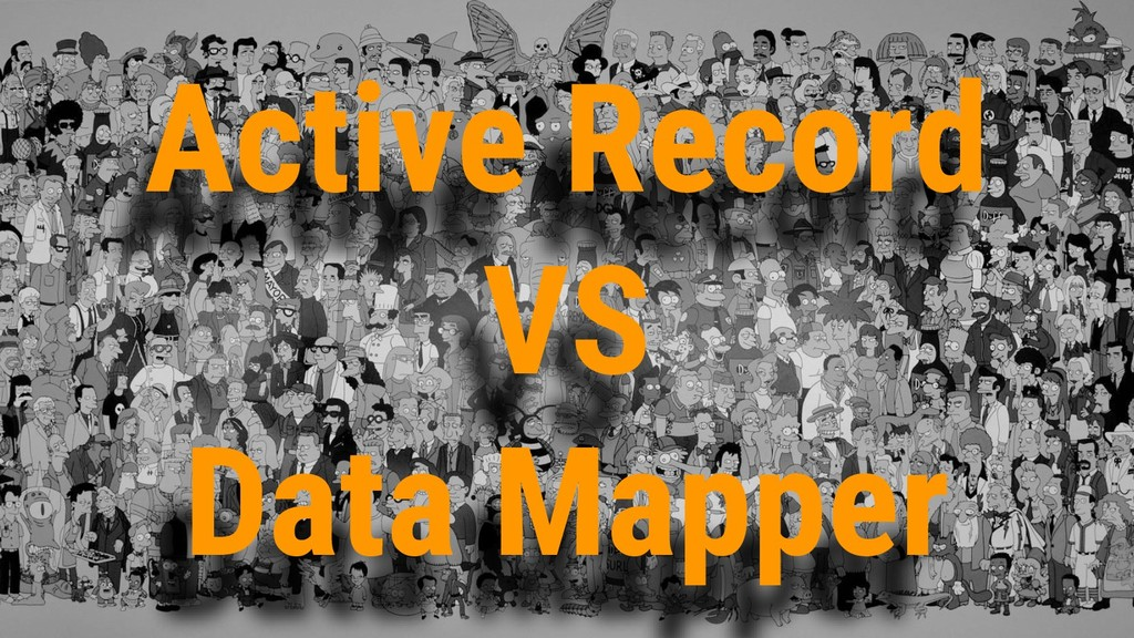 Active Record VS Data Mapper