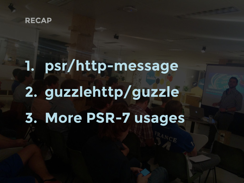 RECAP 1. psr/http-message 2. guzzlehttp/guzzle ...