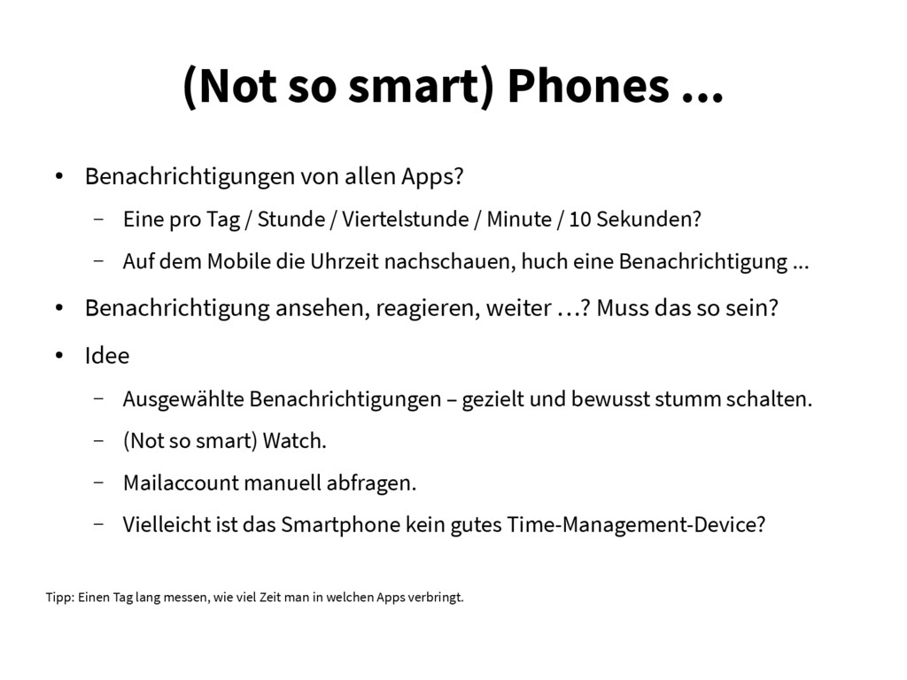(Not so smart) Phones ... ● Benachrichtigungen ...