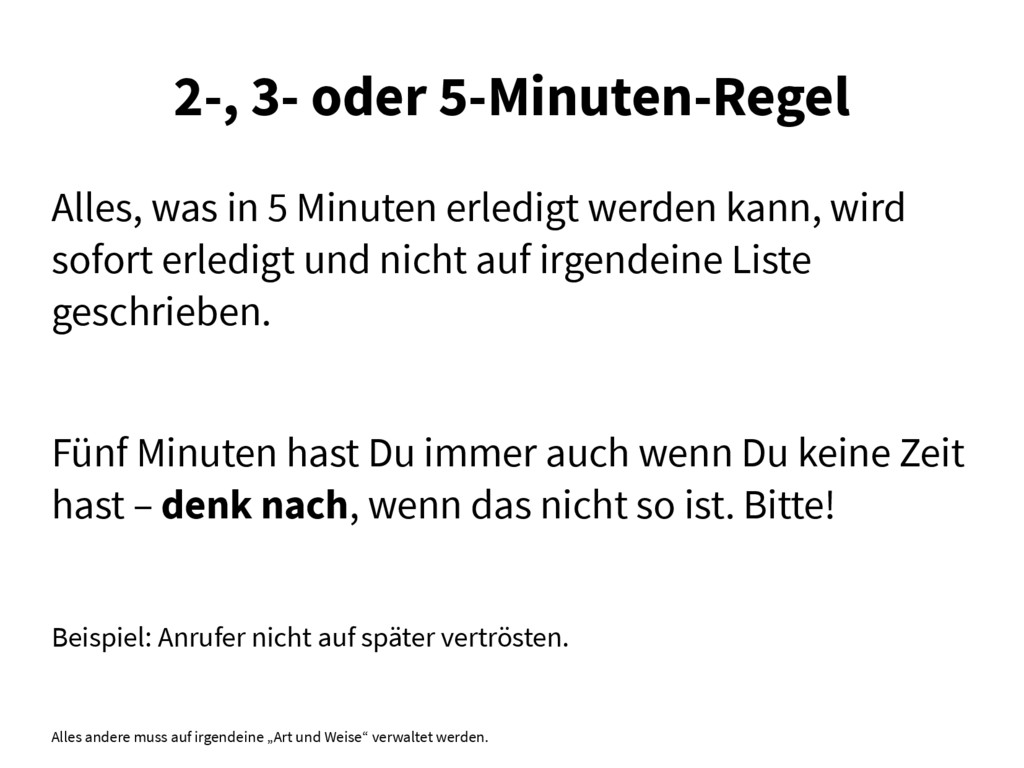 2-, 3- oder 5-Minuten-Regel Alles, was in 5 Min...