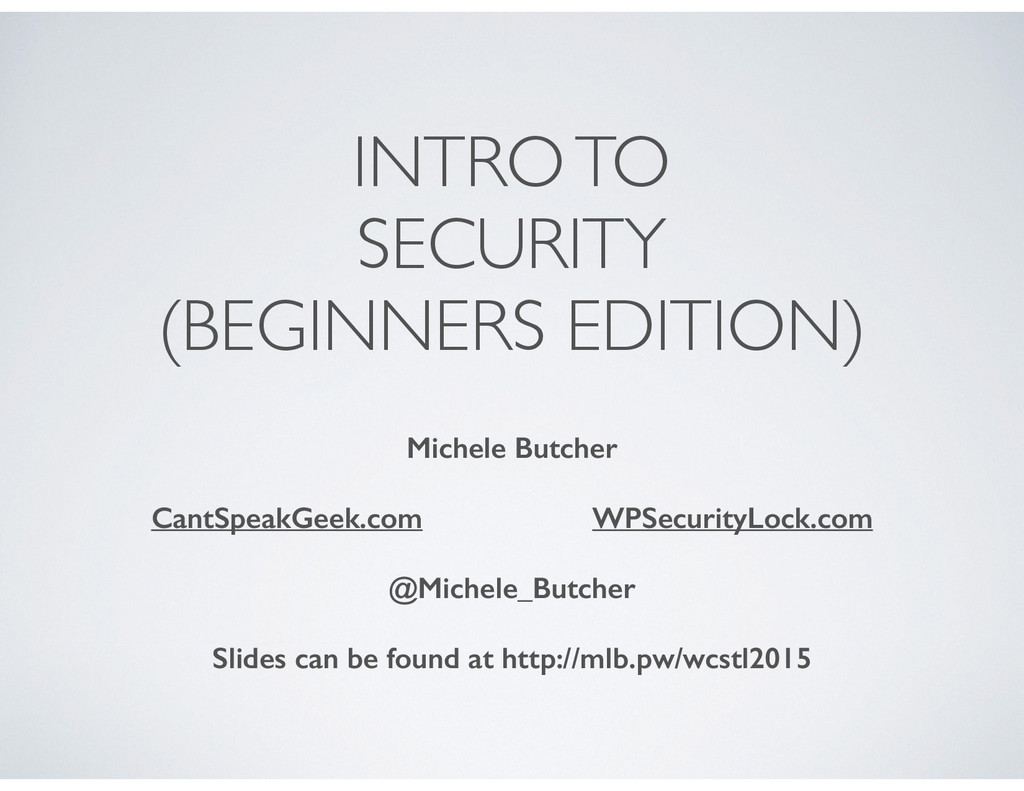 INTRO TO SECURITY (BEGINNERS EDITION) Michele B...