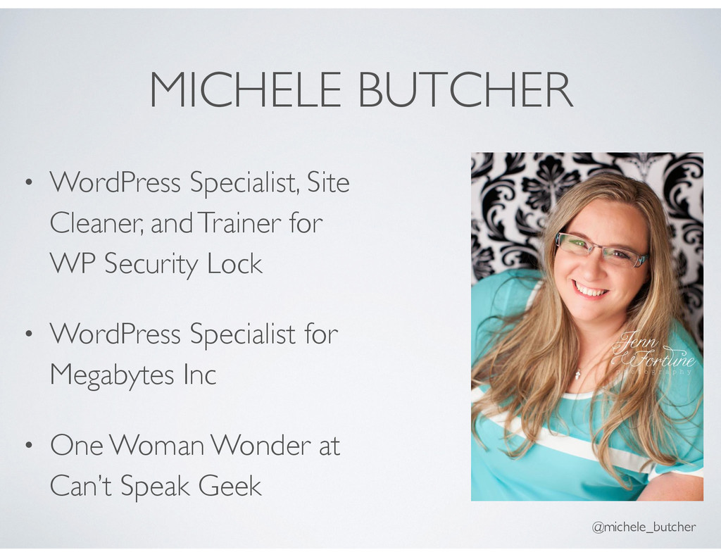 MICHELE BUTCHER • WordPress Specialist, Site Cl...