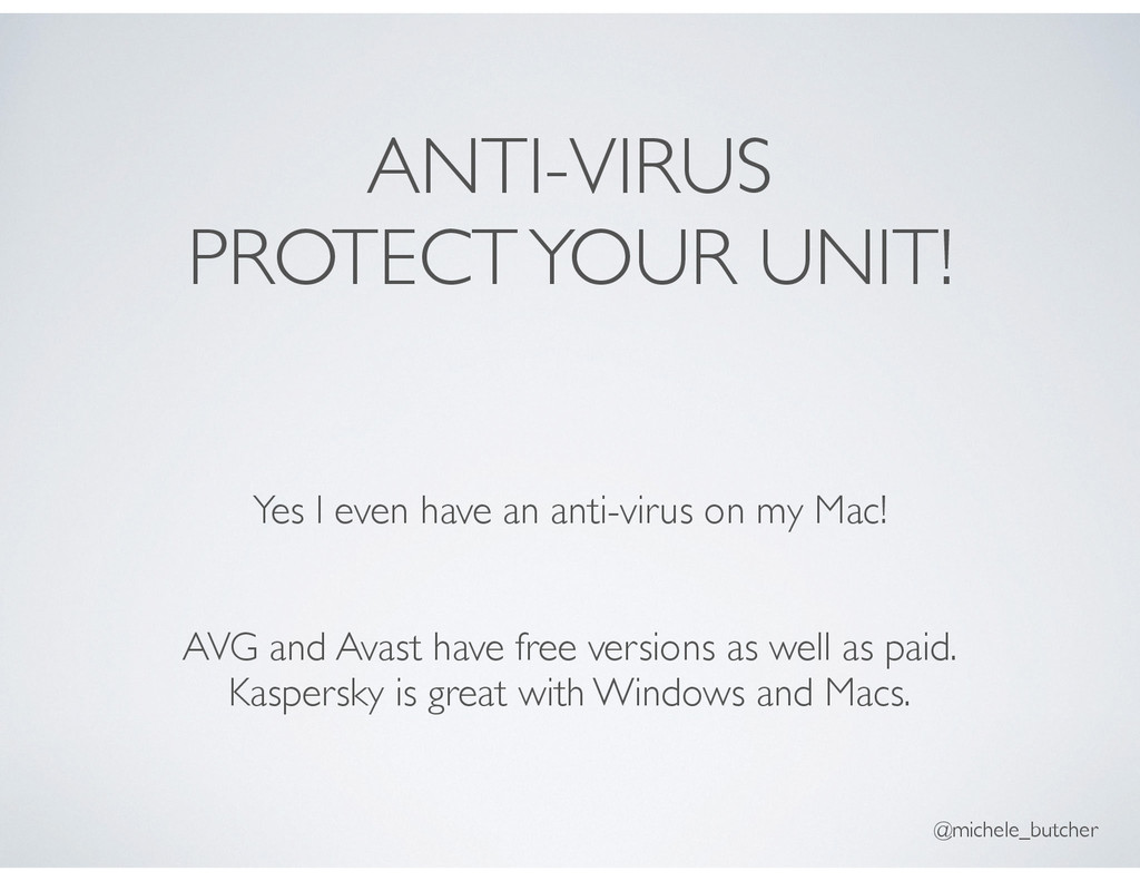 ANTI-VIRUS PROTECT YOUR UNIT! Yes I even have a...