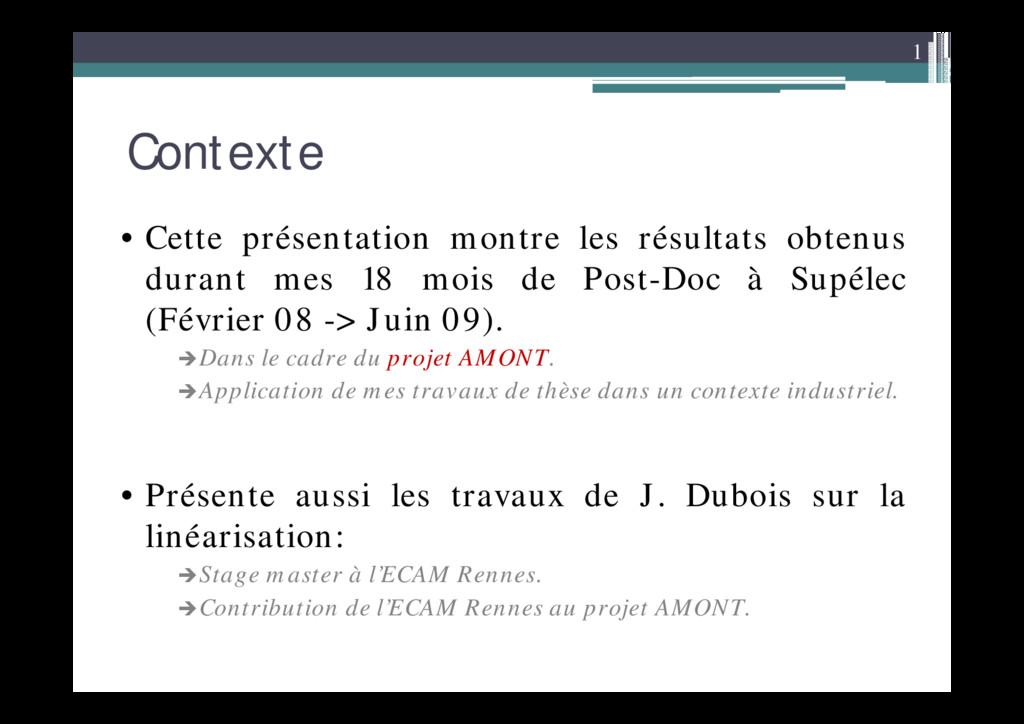 1 Contexte • Cette présentation montre les résu...