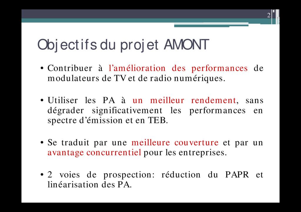 2 Objectifs du projet AMONT • Contribuer à l'am...