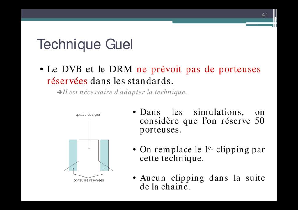 41 Technique Guel • Le DVB et le DRM ne prévoit...
