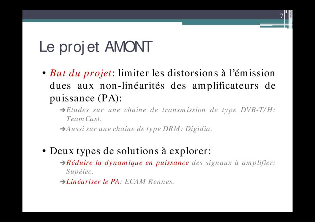 7 Le projet AMONT • But du projet: limiter les ...