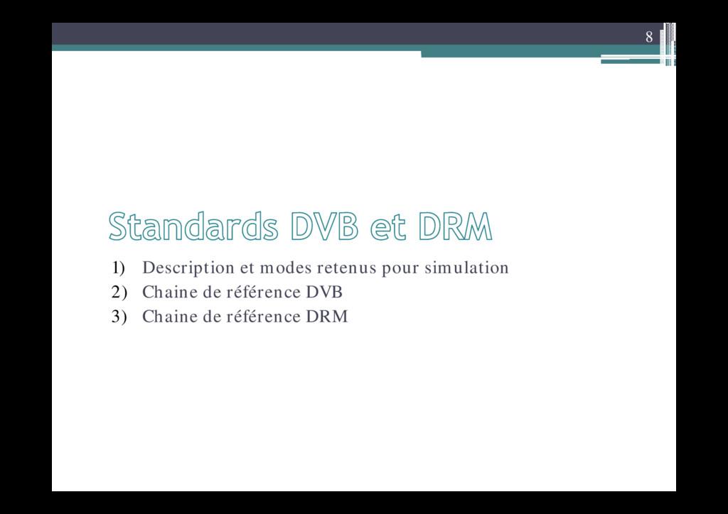 8 1) Description et modes retenus pour simulati...