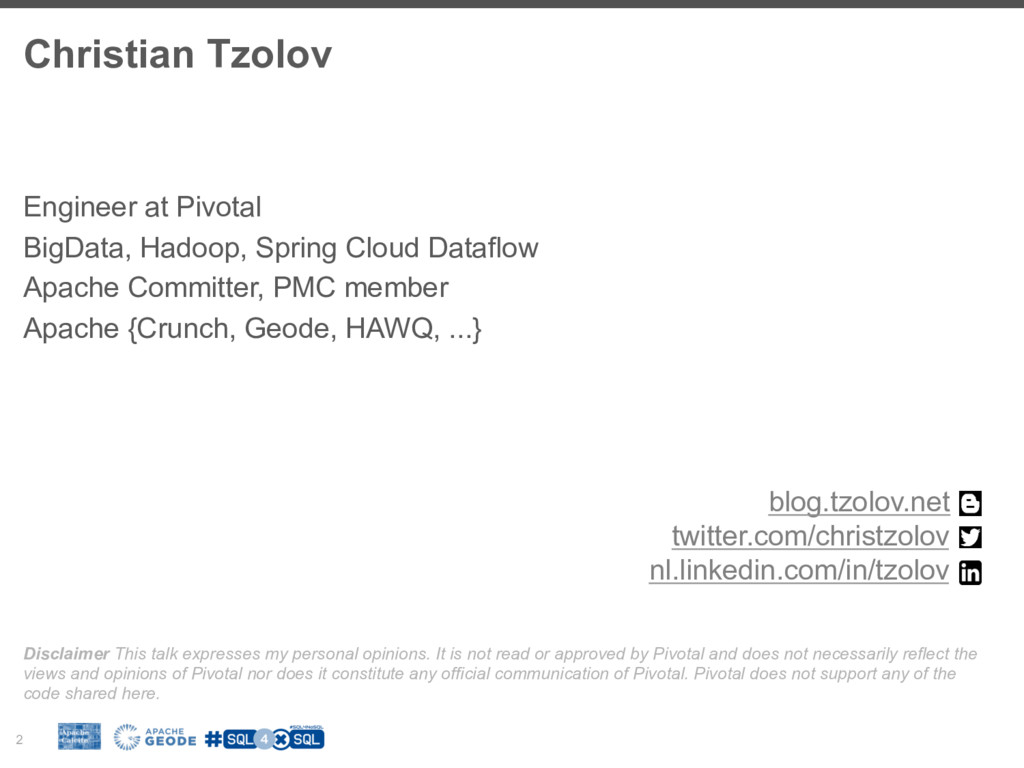 Christian Tzolov 2 Engineer at Pivotal BigData,...