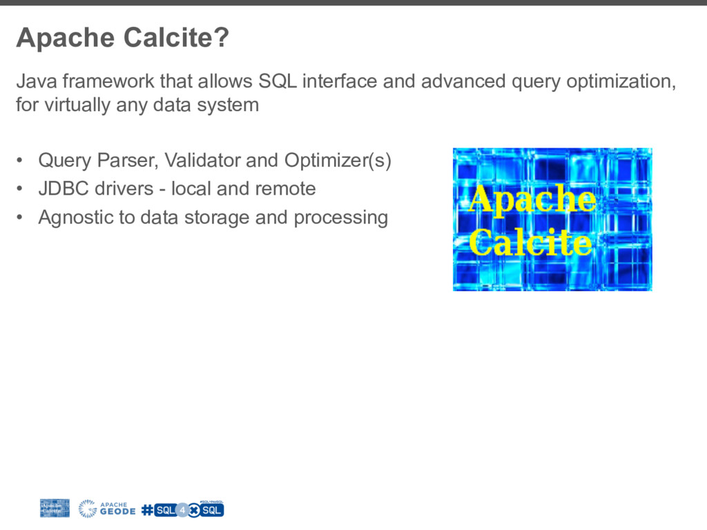 Apache Calcite? Java framework that allows SQL ...