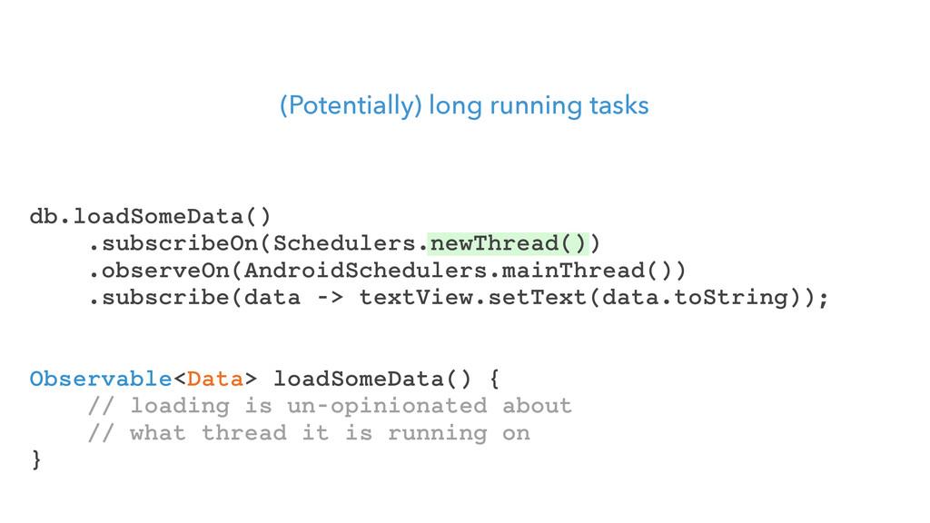 (Potentially) long running tasks Observable<Dat...