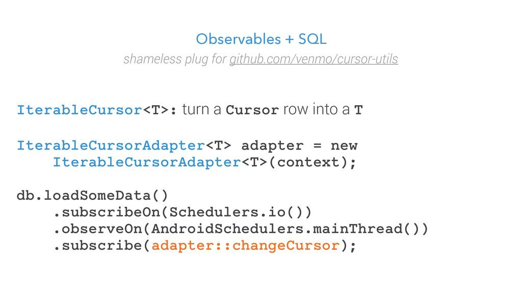 Observables + SQL shameless plug for github.com...
