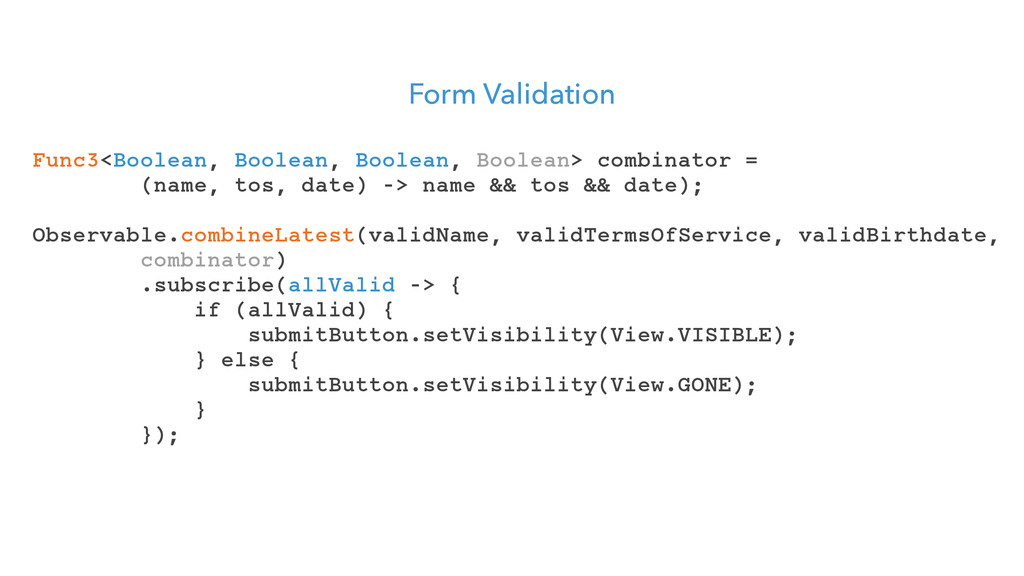 Form Validation Func3<Boolean, Boolean, Boolean...