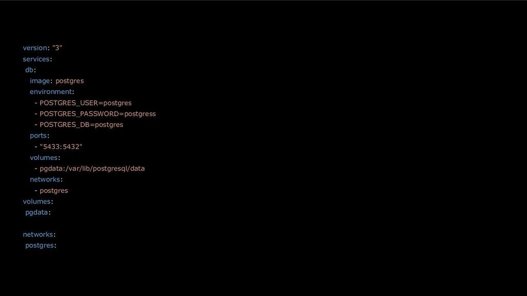 """version: """"3"""" services: db: image: postgres envi..."""