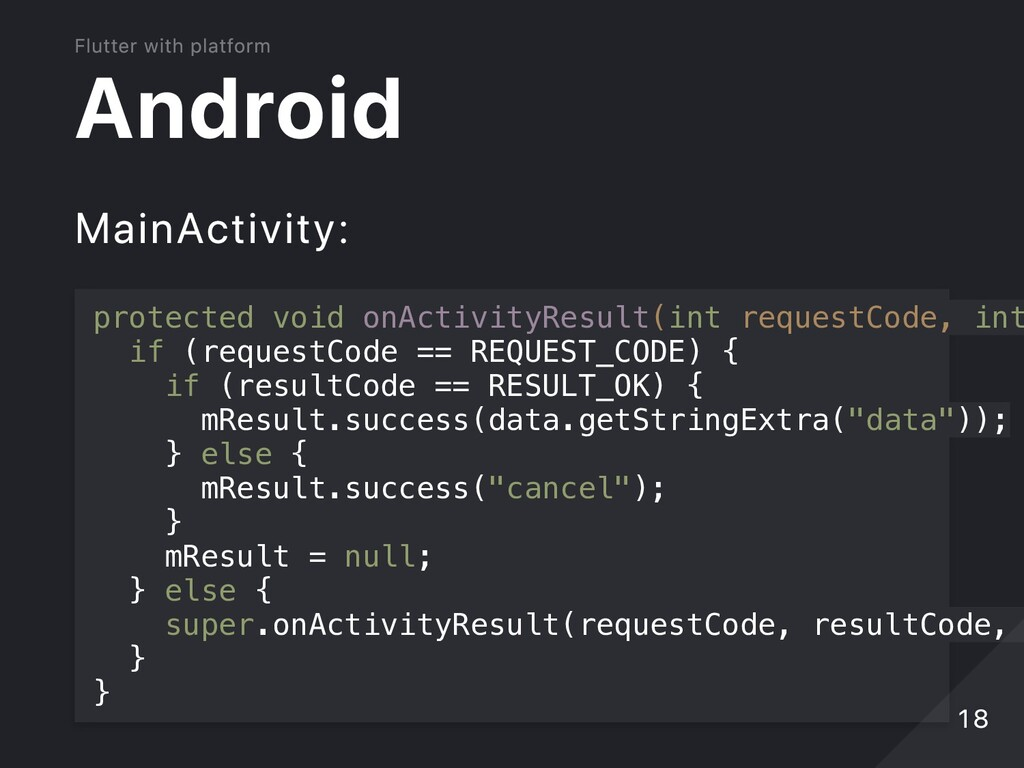 Android MainActivity: protected void onActivity...