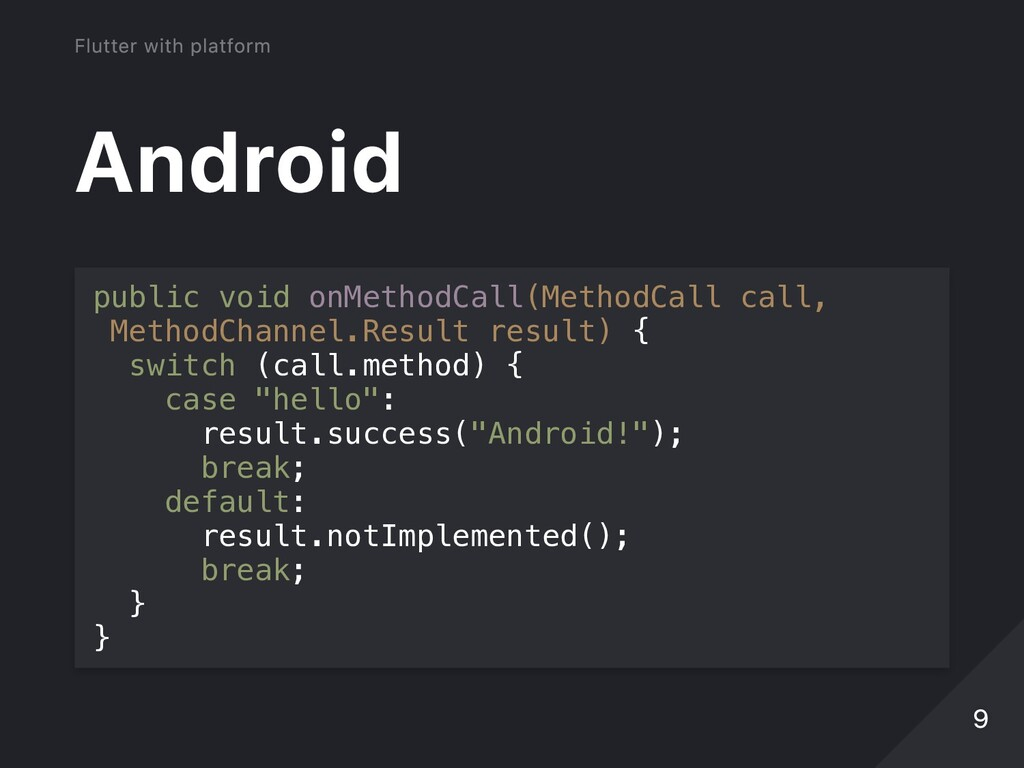 Android public void onMethodCall(MethodCall cal...