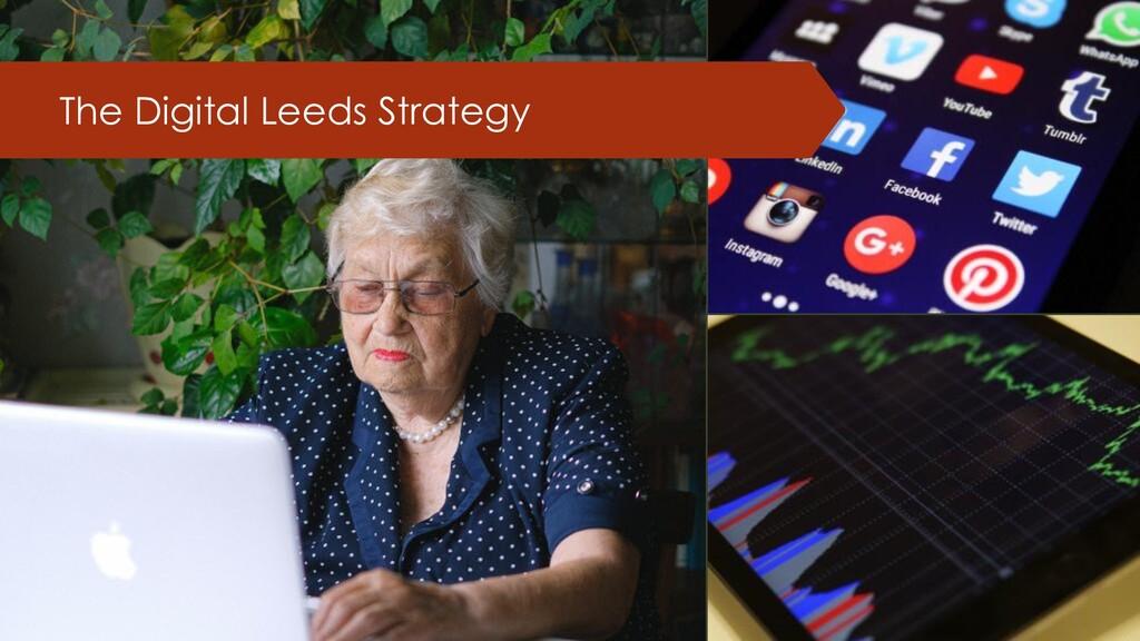 The Digital Leeds Strategy