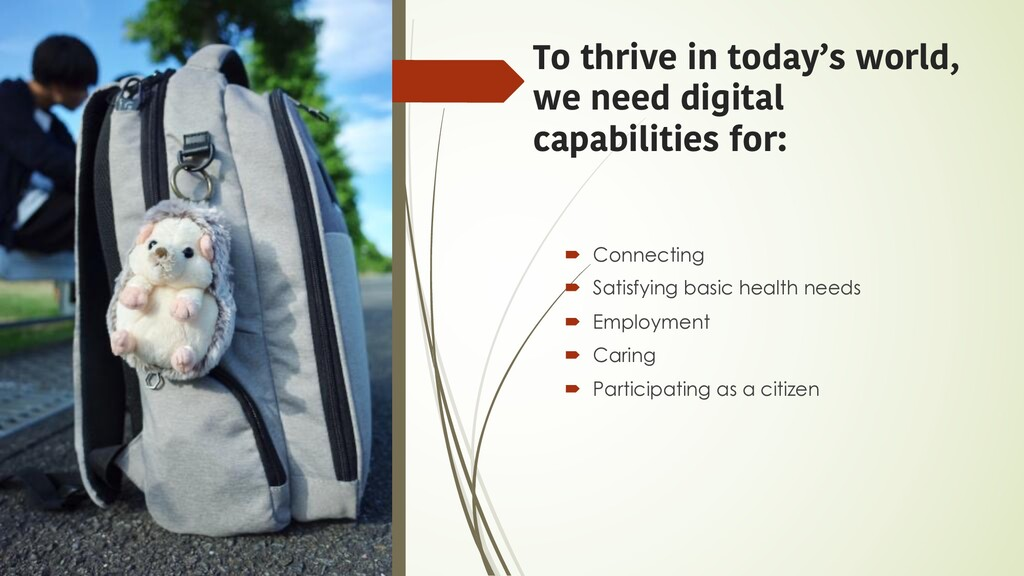 To thrive in today's world, we need digital cap...