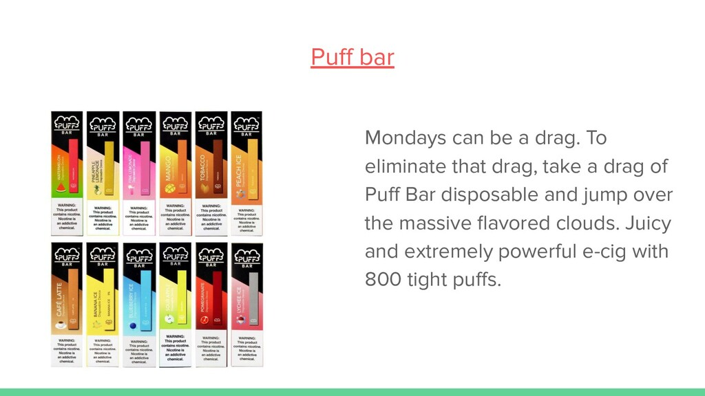 Puff bar Mondays can be a drag. To eliminate tha...