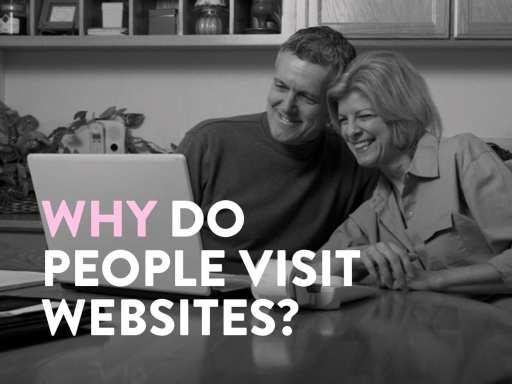 @marktimemedia WHY DO PEOPLE VISIT WEBSITES?