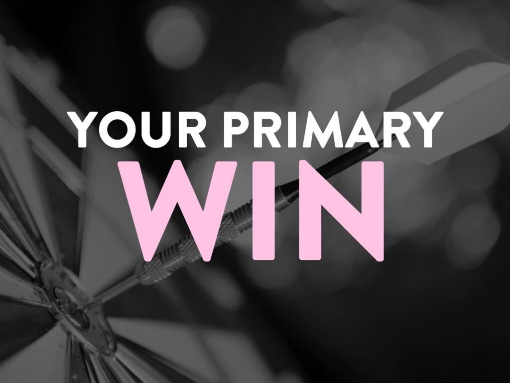 @marktimemedia YOUR PRIMARY WIN