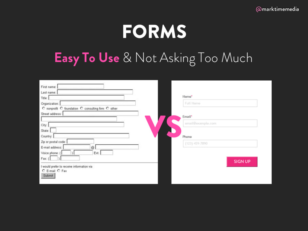 @marktimemedia FORMS VS Easy To Use & Not Askin...