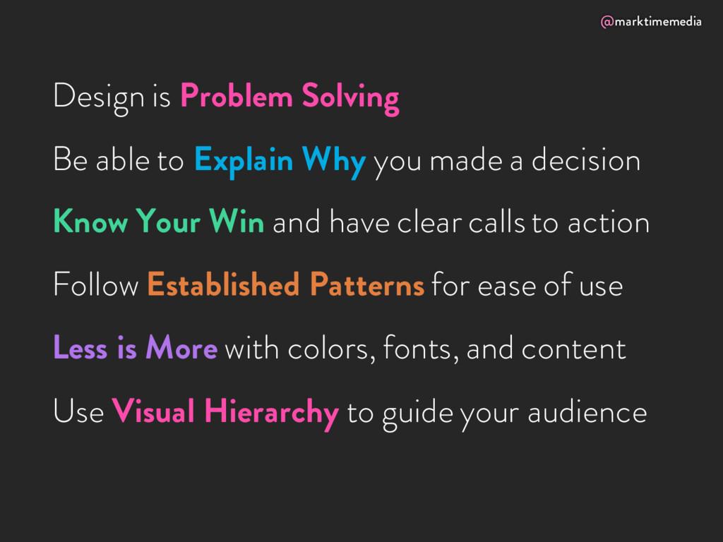 @marktimemedia Design is Problem Solving Be abl...