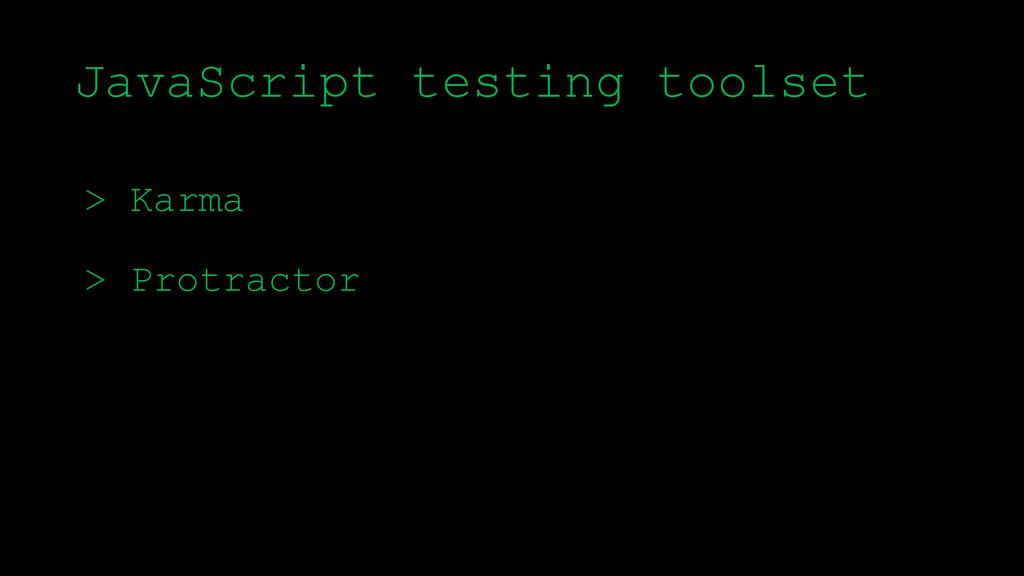 \ > Karma > Protractor JavaScript testing tools...
