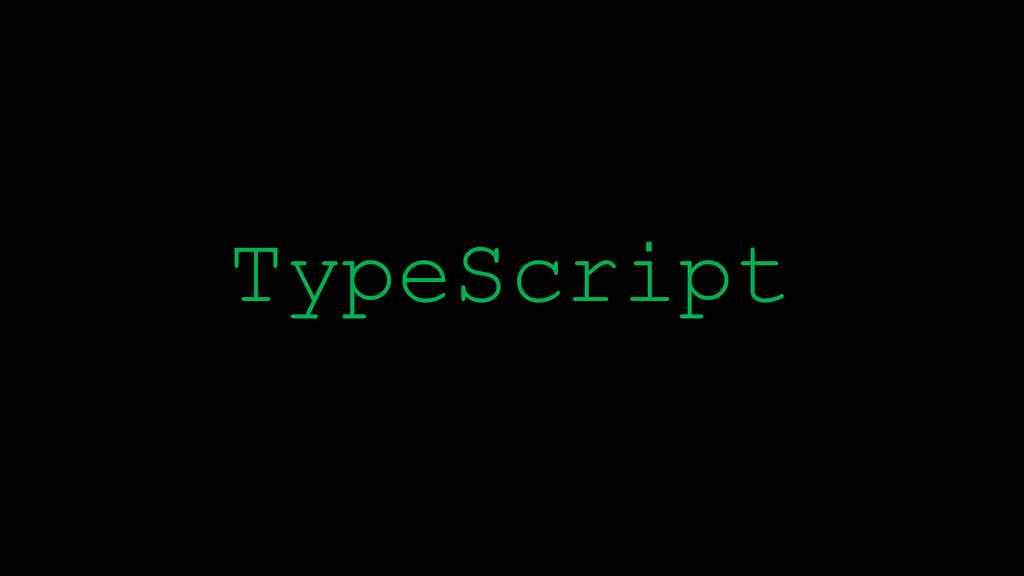 \ TypeScript