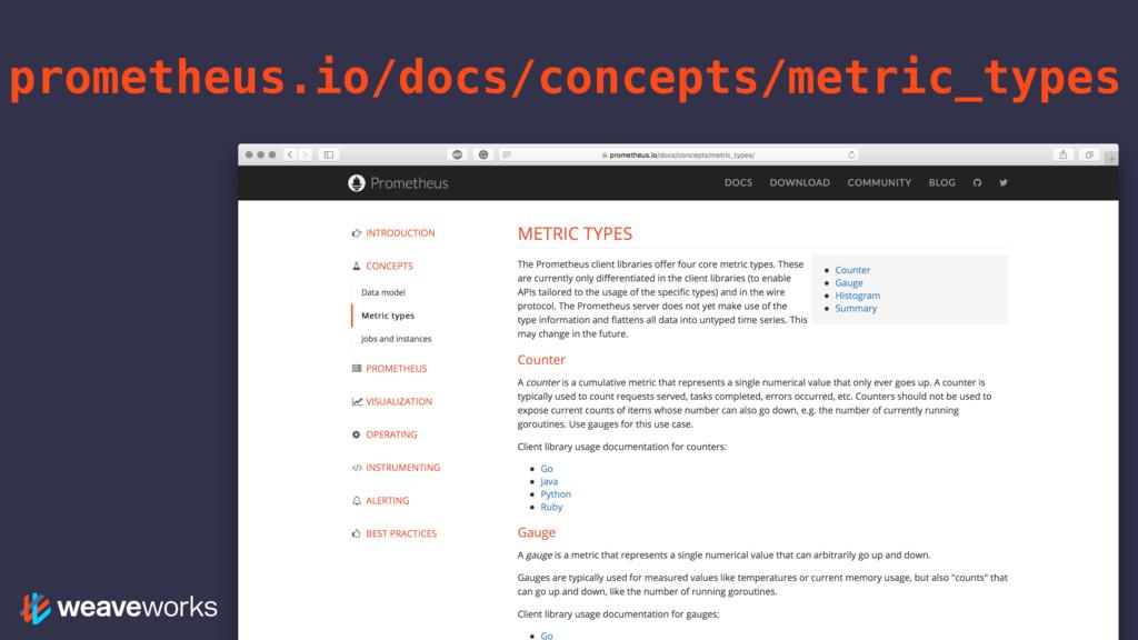 prometheus.io/docs/concepts/metric_types