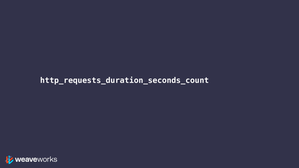 http_requests_duration_seconds_count