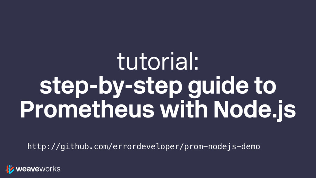 tutorial: step-by-step guide to Prometheus with...