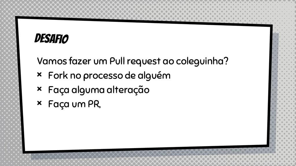 Vamos fazer um Pull request ao coleguinha? × Fo...