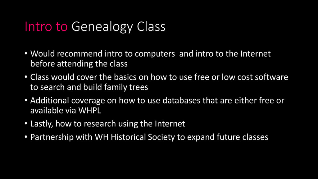 Intro to Genealogy Class • Would recommend intr...