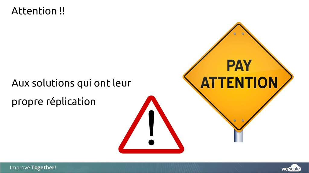 Improve Together! Attention !! Aux solutions qu...